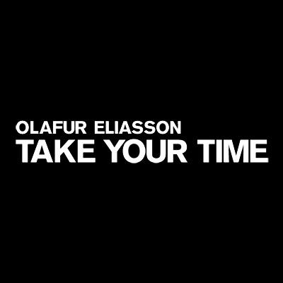 Take your time: Olafur Eliasson - MoMA Video:April 20–June 30, 2008