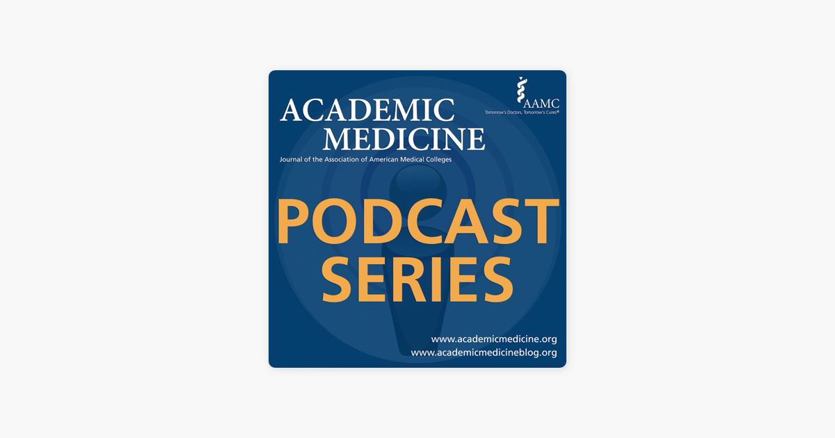 598a3e3dc  Academic Medicine Podcast em Apple Podcasts