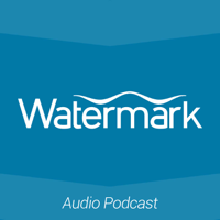podcast – Watermark Church, West Michigan