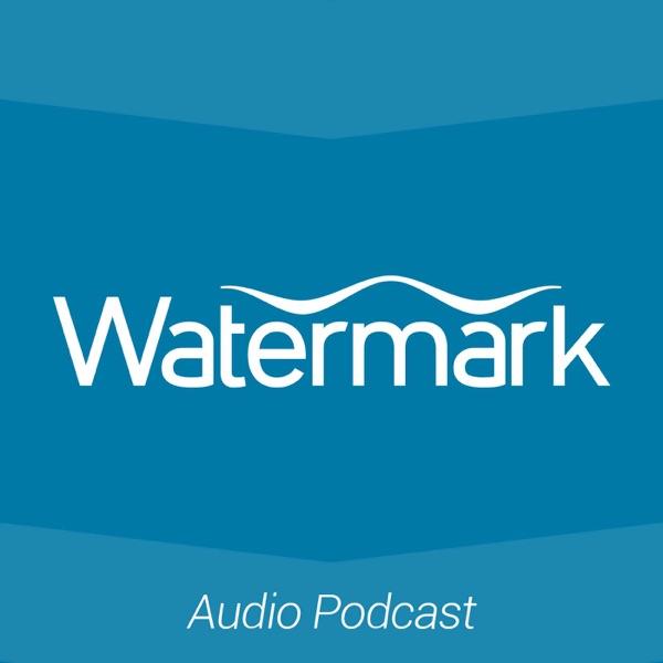 podcast – Watermark Church, West Michigan