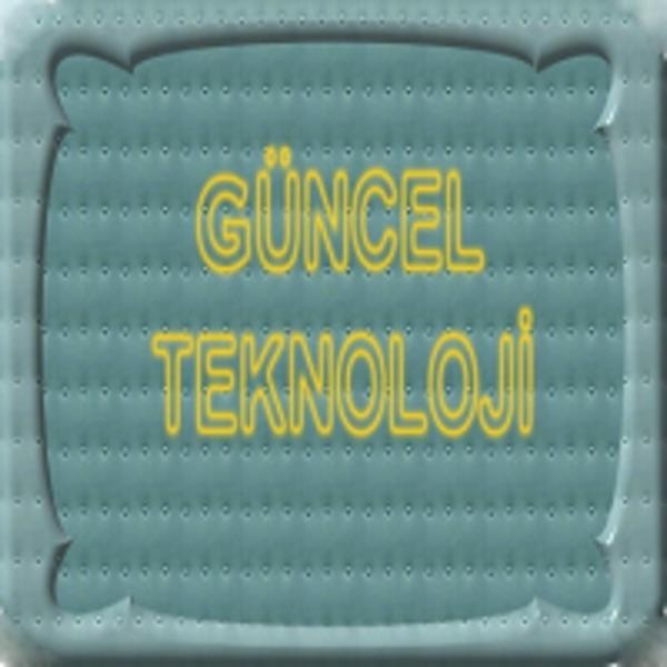 Güncel Teknoloji