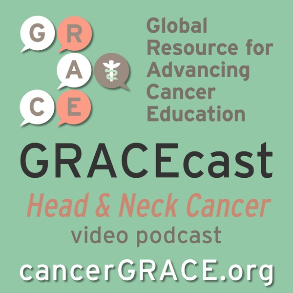 GRACEcast Head and Neck Cancer Video NEW