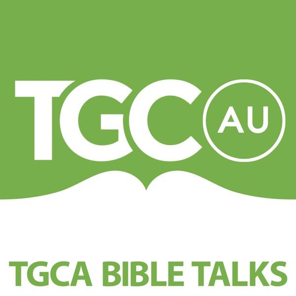 TGCA Bible Talks