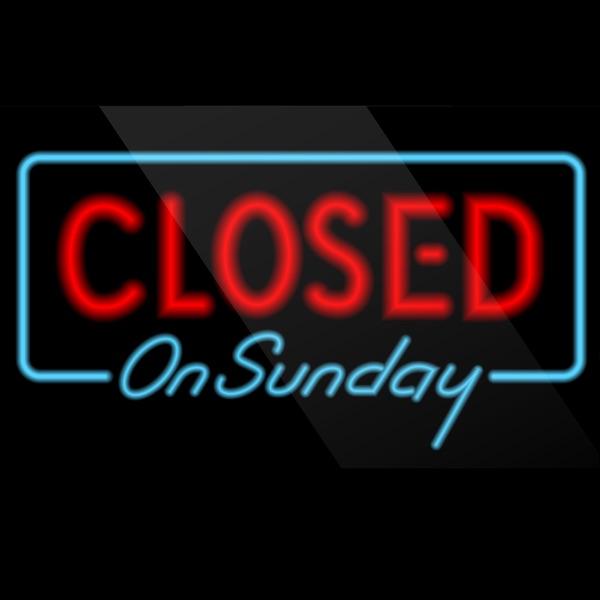 Closed on Sunday Podcast