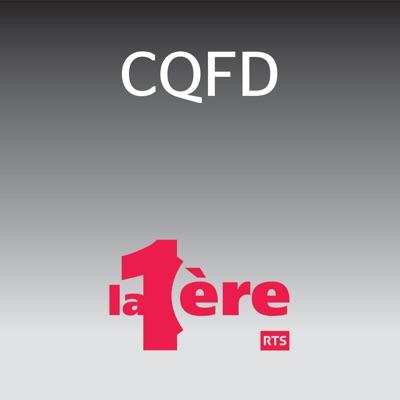 CQFD - La 1ere:RTS - Radio Télévision Suisse