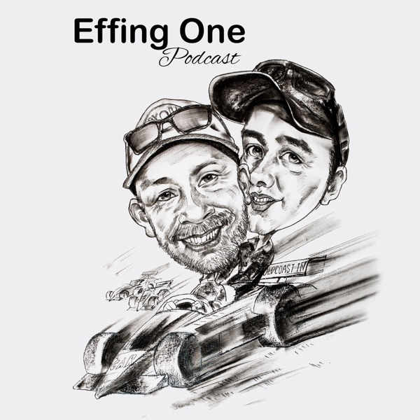 Effing One Podcast