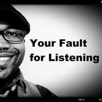 Your Fault for Listening podcast
