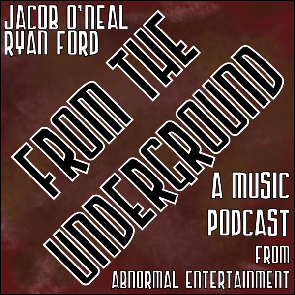 From the Underground with Ryan Ford
