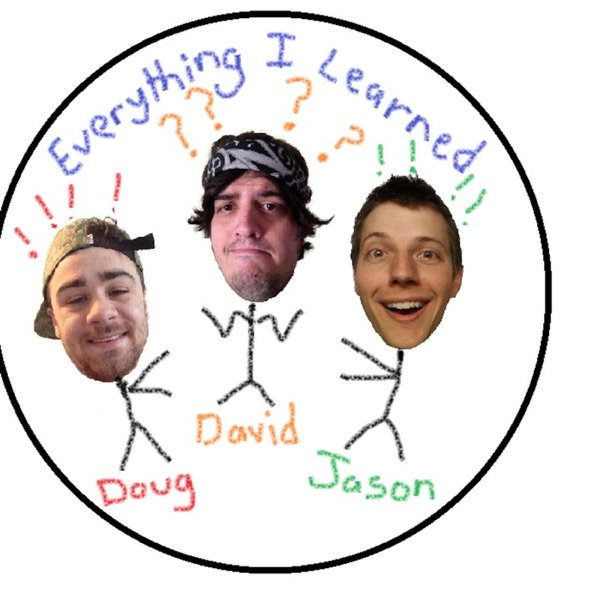 Everything I Learned Podcast