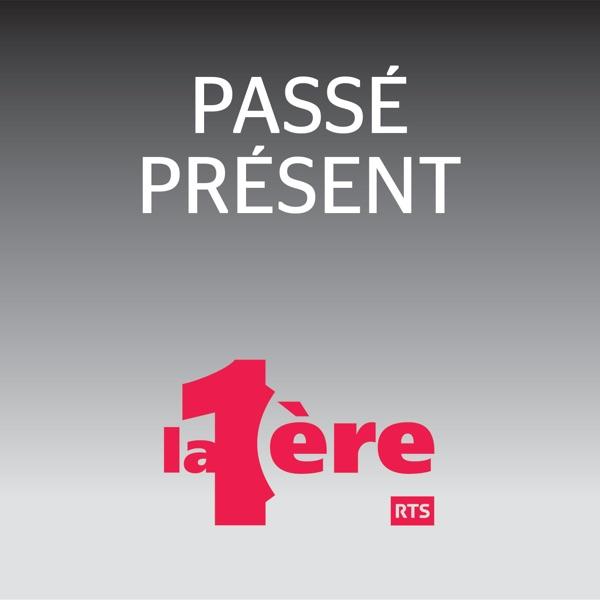 Passé Présent - RTS