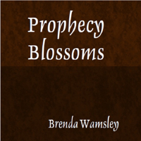 Prophecy Blossoms podcast