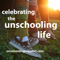 The Unschooling Life
