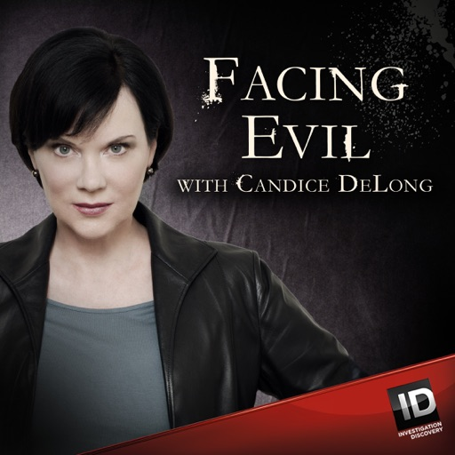 Cover image of Facing Evil with Candice DeLong