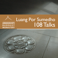 108 Talks by Ajahn Sumedho podcast