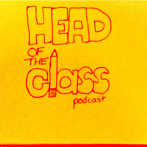 Cover image of The Head of the Class Podcast