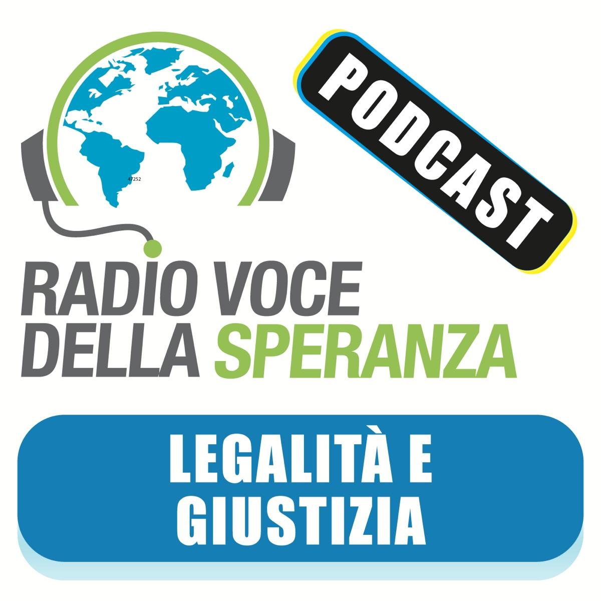 Legalità e Giustizia – Radio Voce della Speranza