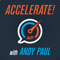 Accelerate! with Andy Paul