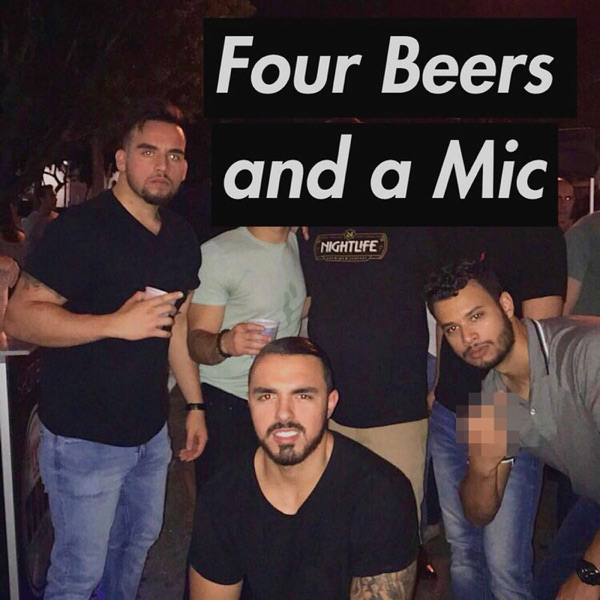 Four Beers and a Mic