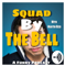 Squad By The Bell
