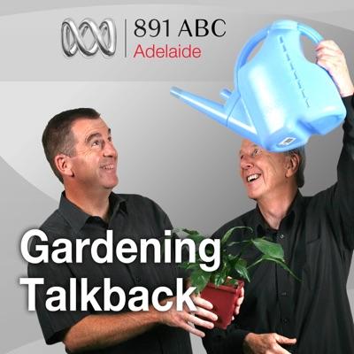 ABC Adelaide's Talkback Gardening:ABC Radio