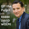 Off the Pulpit with Rabbi David Wolpe