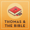 Thomas and the Bible