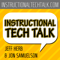 Instructional Tech Talk