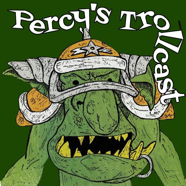 Percy's Trollcast