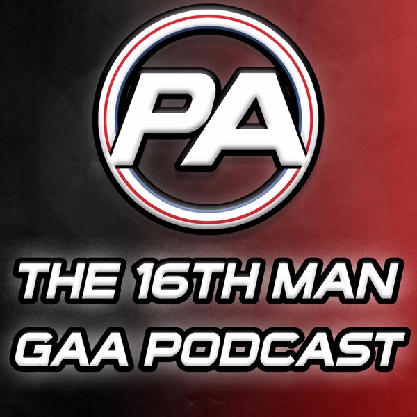 The 16th Man GAA Podcast from Pundit Arena