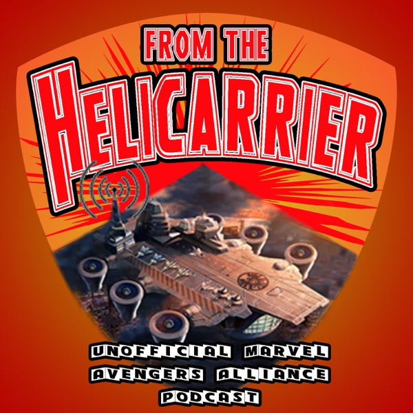 Podcast | From the Helicarrier