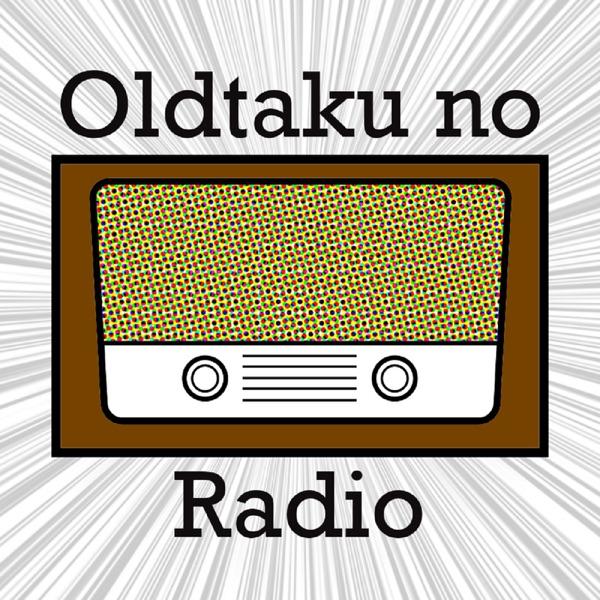 Oldtaku no Radio