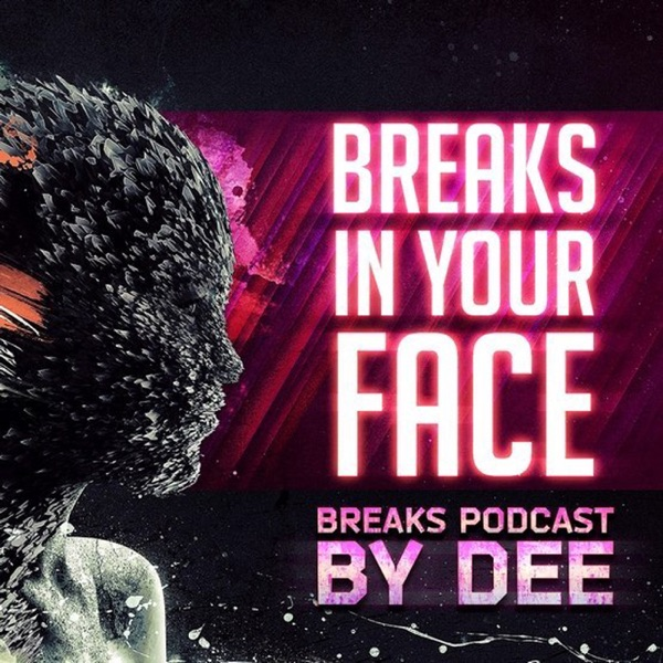 Dee In The mix - Breaks In Your Face