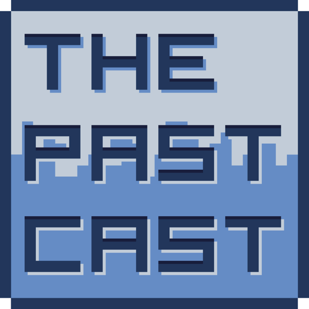 ThePastCast on Apple Podcasts
