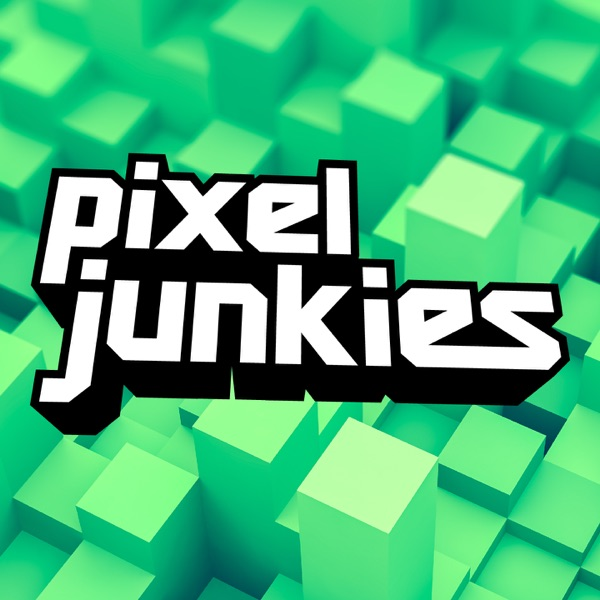Pixel Junkies Podcast