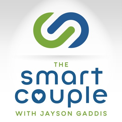 The Smart Couple Podcast by The Relationship School:Jayson Gaddis