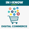 In The Know: Digital Commerce