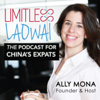 Limitless Laowai — Expat Life, Business Strategy, Personal Development & Cultural Adjustment in China | Learn Chinese - Ally Mona