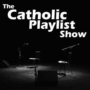 The Catholic Playlist Show