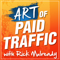 The Art of Paid Traffic | Proven Online Marketing Strategies You Can Implement Today