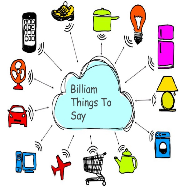 Billiam Things to Say