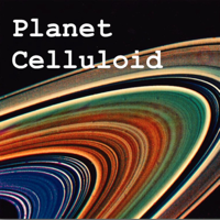 Planet Celluloid podcast