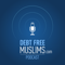 DebtFreeMuslims Podcast