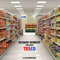 Tesco Documentary Richard Kennedy podcast