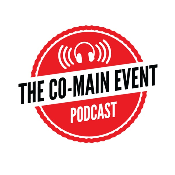 The Co-Main Event MMA Podcast