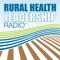 "Rural Health Leadership Radioâ""¢"