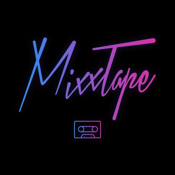 MixxTape