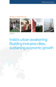 India's urban awakening: Building inclusive cities, sustaining economic growth