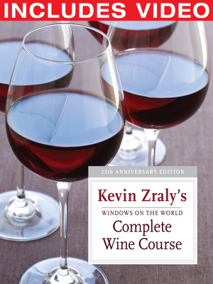 Windows on the World Complete Wine Course: 25th Anniversary Edition - Kevin Zraly book