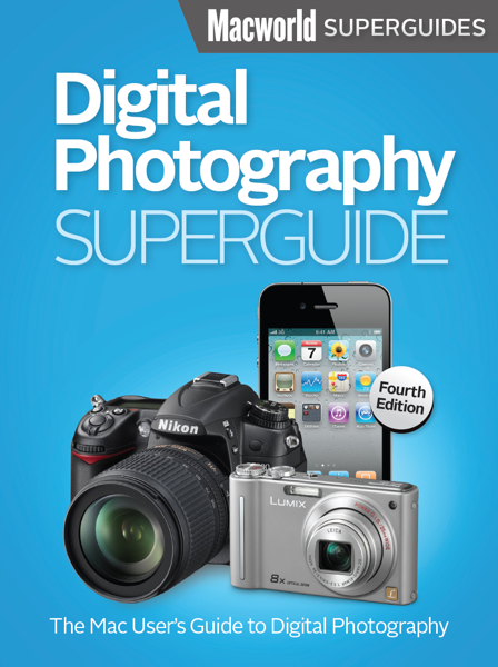Digital Photography Superguide, Fourth Edition