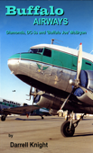 Buffalo Airways - Diamonds, DC-3s and 'Buffalo Joe' McBryan